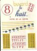 BUVARD       LES HUIT   Notes De La Gamme   Sirop BATTUT - Produits Pharmaceutiques