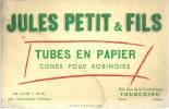 BUVARDTOURCOING   JULES PETIT & FILS  Tubes En Papier  Cones Pour Bobinoires   .... - Buvards, Protège-cahiers Illustrés