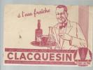 BUVARD                 CLACQUESIN  Le Plus Sain Des Aperitifs ...  ..... - Liqueur & Bière