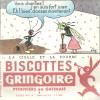BUVARD   PITHIVIERS En GATINAIS  BISCOTTES  GRINGOIRE  La Cigare Et La Fournie   1    ..... - Biscottes