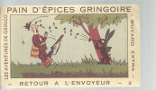 BUVARD   PITHIVIERS En GATINAIS Pain D'epices GRINGOIRE  Le Retour De L'envoyeur  2      ..... - Pain D'épices