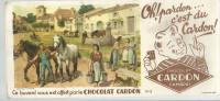 BUVARD  CAMBRAI   Chocolat CARDON   Oh Pardon ... C'est Du CARDON  Cour De Ferme Avec Chevaux Et Personnages  2 - Chocolat