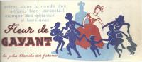 BUVARD  FLEUR DE GAYANT  La Plus Blanche Des Farines .... - Sucreries & Gâteaux