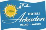 MALMO -  HOTEL ARKADEN ,  Old HOTEL LUGGAGE LABEL ETIQUETTE ETICHETTA BAGAGE - Hotel Labels