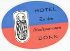 BONN -  HOTEL ZU DEN STADTPATRONEN ,  Old HOTEL LUGGAGE LABEL ETIQUETTE ETICHETTA BAGAGE - Hotel Labels