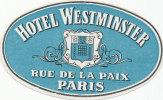PARIS -  HOTEL  WESTMINSTER,  Old HOTEL LUGGAGE LABEL ETIQUETTE ETICHETTA BAGAGE - Etiketten Van Hotels
