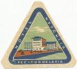 PEC KOSOVO -  HOTEL  METOHIJA,  Old HOTEL LUGGAGE LABEL ETIQUETTE ETICHETTA BAGAGE - Hotel Labels