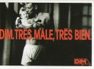 Z34/ FICHE PUBLICITE  FORMAT CPSM / CP - 1987 DIM TRES MALE TRES BIEN  ETAT NEUF - Publicités
