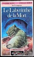LDVELH - DEFIS FANTASTIQUES - 6 - Le Labyrinthe De La Mort - Gallimard 1989 - Group Games, Parlour Games