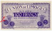 LIMOGE // UNION De LIMOGE // 100 Francs - Bons & Nécessité