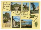 De GOLFE JUAN à DIGNE - La Route NAPOLEON -Multivues-aigle,Corse-Cannes,Grasse,Castellane,cpsm 15 X 10 N°692 éd Photoguy - Histoire