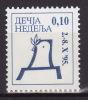 YUGOSLAVIA 1995. Children´s Week, MNH (**):VF - Bienfaisance