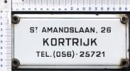 St.Amandslaan , 26 Kotrijk Belgie / Belgique - 056-25721  -See The 2  Scans For Condition. ( Originalscan !!! ) - Advertising (Porcelain) Signs