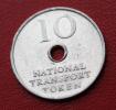 "Token Jeton Aluminium "" 10 National Transport Token"" - Professionnels/De Société"