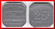 **** JETON - 25 CENTIMES 1921 - BON POUR UN PARCOURS - TRANSPORTS EN COMMUN REGION PARISIENNE **** EN ACHAT IMMEDIAT - Professionnels / De Société