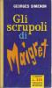 # Georges Simenon - Gli Scrupoli Di Maigret - Mondadori Il Girasole Aprile 1960 - 1 Edizione - Simenon