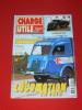 CHARGE UTILE MAG N° 140   /2004 CAMION  BERLIET GLR   / TRACTEUR  LATIL  / POMPIER /  CIRQUE AMAR - Auto/Moto