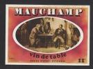 Etiquette De Vin De Table  -   Mauchamp  -  Thème Personnage  -   Cave André à Avignon (84) - Non Classificati