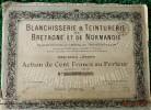 I Action   - Blanchisserie Teinturerie De BRETAGNE Et De NORMANDIE- Action De  100 FRANCS AU PORTEUR - 1920 - Textile