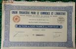 I Action   - Union Financiére Pour Le Commerce Et L'Industrie - Action De  500 FRANCS AU PORTEUR - 1929 - Industrie