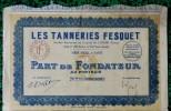 1 ACTION - LES TANNERIES FESQUET  -  PART DE FONDATEUR AU PORTEUR - 1922 - Textile