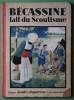 BECASSINE Fait Du Scoutisme.Edition De 1931. - Bécassine