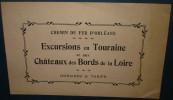 CHEMIN DE FER D´ORLEANS.EXCURSIONS En TOURAINE Et CHATEAUX Des BORDS De LOIRE.Horaires Et Tarifs.4 Pages - Ferrovie