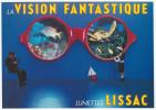 Lunettes LISSAC , La Vision Fantastique - Photo Beni Trutmann  - Ubique Group Pour Humour à La Carte PU 55 - Publicité