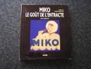 MIKO LE GOÛT DE L' ENTRACTE Garrigues Saint Dizier Histoire Frères Ortiz Glace Crème Glacée Publicité Ice Cream Cinéma - Histoire