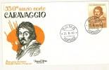 ITALIA - FDC - UNIVERSAL EDITRICE - ANNO 1960 - 350° ANNIVERSARIO MORTE CARAVAGGIO  - ROMA FIL - 6. 1946-.. Republik
