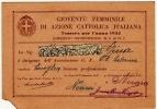 TESSERA GIOVENTU' FEMMINILE DI AZIONE CATTOLICA PER L'ANNO 1935 - NOVARA - Vedi Retro - Formato Cm. 12,5 X 8,5 Circa - Documentos Históricos