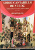 """""""ADIOS, CANTARILLO DE ARROZ"""" AUTOR LEOPOLDO CALVIÑO- EDIT. EDITUR- AÑO 1996-PAG.50 USADO DEDICADO AUTOGRAPHED GECKO - Theatre"""