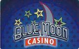 Blue Moon Casino - Miles City, Montana - Slot Card With Barcode    ...[RSC][MSC]... - Casino Cards