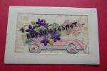 Cp Brodee Bonne Fete Voiture + Violettes - Brodées