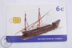 Spain Navy Musem Collectible Boat Phone Card - Los Cuatro Santos De Cartagena - Barcos