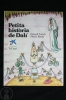 Children Illustrated Book - Small History About Dalí - Sin Clasificación