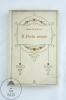 Rare Antique 1928 Italian Book By Olga Visentini: Il Poeta Amaro - Libros, Revistas, Cómics