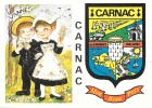 "56 CARNAC  "" Chez Nous En Bretagne ""  Héraldique Blason - Carnac"
