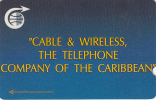 """CARIBBEAN ISLANDS(GPT) - """"C & W"""" The Telephone Company Of The Caribbean(promotional Card), CN : 1CCMC, Tirage 1300, Used - Phonecards"""