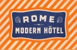 "02591 ""ROME - MODERN HOTEL""  ETIC. ORIG. - LUGGAGE LABEL - Adesivi Di Alberghi"