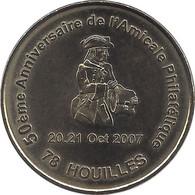 S07A229 - 2007 AMICALE PHILATELIQUE DE HOUILLES 1 - 50 Ans / MONNAIE DE PARIS - Monnaie De Paris