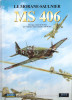 MORANE SAULNIER MS 406 AVIATION MILITAIRE ARMEE AIR GUERRE 1939 1940 AVION CHASSE - Aviation