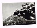 Napoli/Vesuvio/Eruzione 1944/Italy/Vulcano - Europe