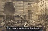 CPA  PHOTO   67   STRASSBURG 10.NOV.1918 AUSRUF DER REPUBLIK. - Strasbourg