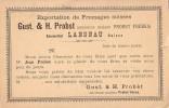 CARTE AVEC REPIQUAGE PRIVE - EXPORTATION DE FROMAGES SUISSES GUST.& H.PROBST LANGNAU SUISSE - 24-2-1899. - Covers & Documents
