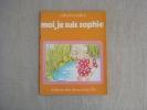 Collection Praline Moi, Je Suis Sophie Deux Coqs D´or 1973  D.Ruthstrom Alice Schlesinger. Voir Photos. - Bücher, Zeitschriften, Comics