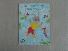 Le Petit Lapin Volant Lutins Hemma 1972 M. A. Hemmerlin Belgique. Voir Photos. - Boeken, Tijdschriften, Stripverhalen