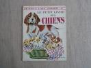 Le Petit Livre Des Chiens N. Jones T. Gergely Un Petit Livre D´argent 330 Deux Coqs D´or 1980. Voir Photos. - Boeken, Tijdschriften, Stripverhalen