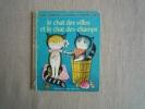Le Chat Des Villes Et Le Chat Des Champs B.Shook.Hazen I.-M.Vogel Un Petit Livre D´or 348 2 Coqs D´or 1974. Voir Photos. - Boeken, Tijdschriften, Stripverhalen