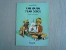 Yan Marin D´eau Douce André Lefèvre R.Cortiella. Collection Nez Au Vent éditions Touret 1979. Voir Photos. - Boeken, Tijdschriften, Stripverhalen